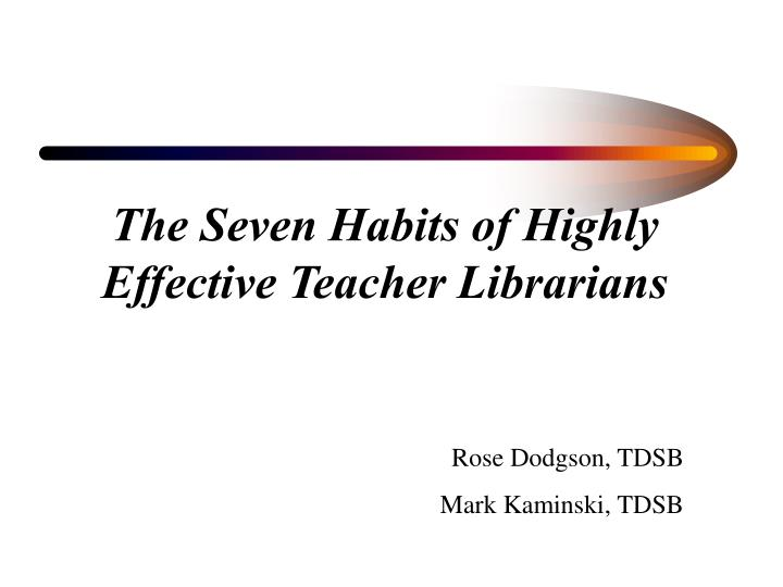 the seven habits of highly effective teacher librarians n.