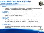 compressed natural gas cng the energy answer