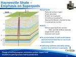 haynesville shale emphasis on superpads