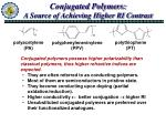 conjugated polymers a source of achieving higher ri contrast