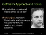 goffman s approach and focus