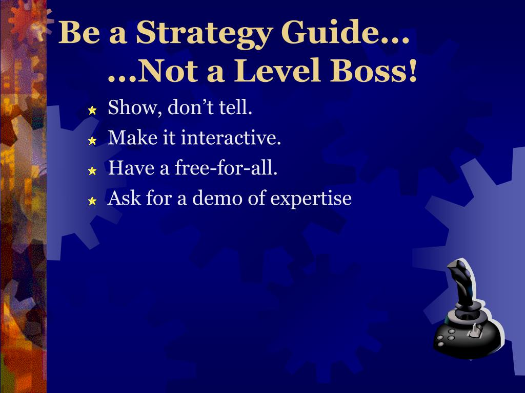 Be a Strategy Guide...