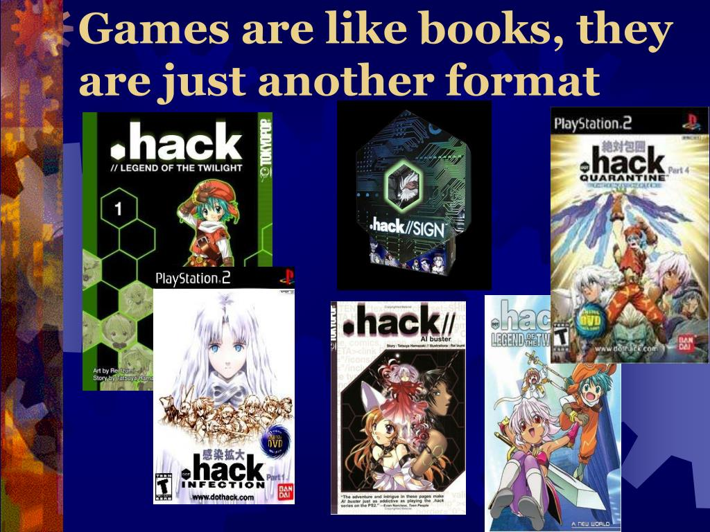 Games are like books, they are just another format