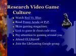 research video game culture