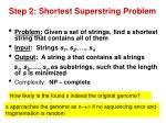 step 2 shortest superstring problem