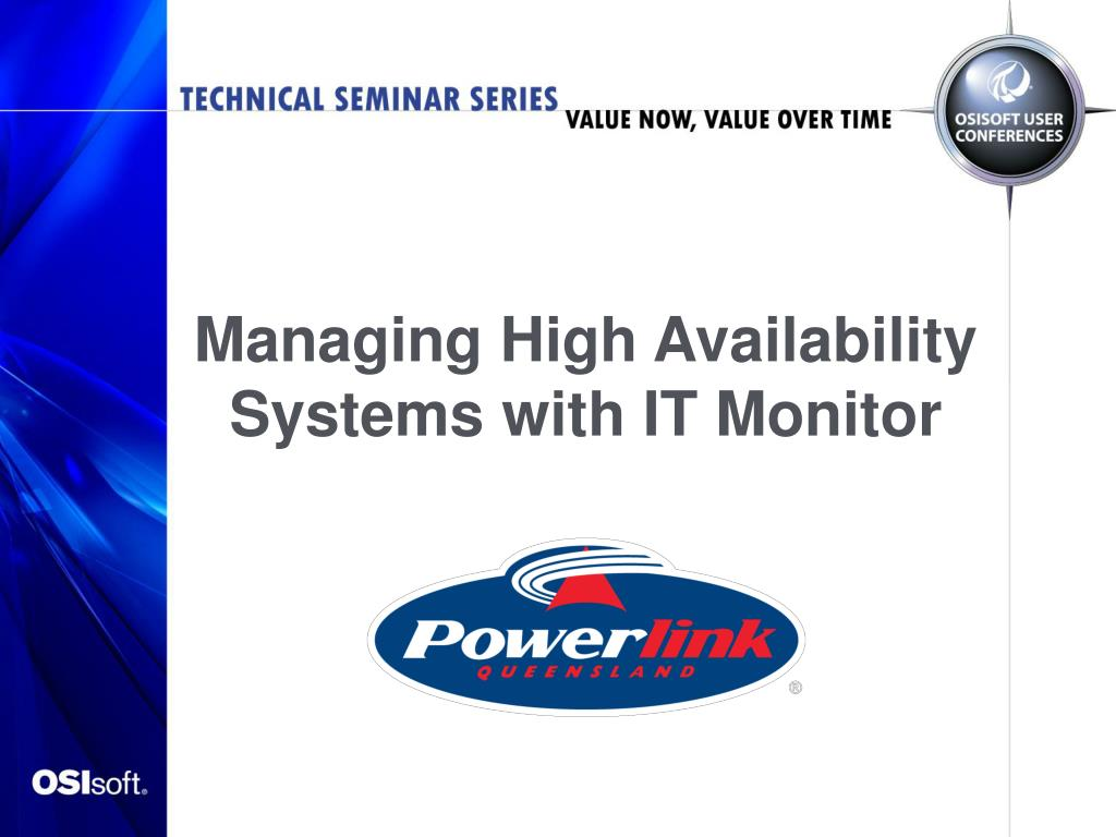 managing high availability systems with it monitor l.