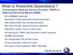 what is powerlink queensland