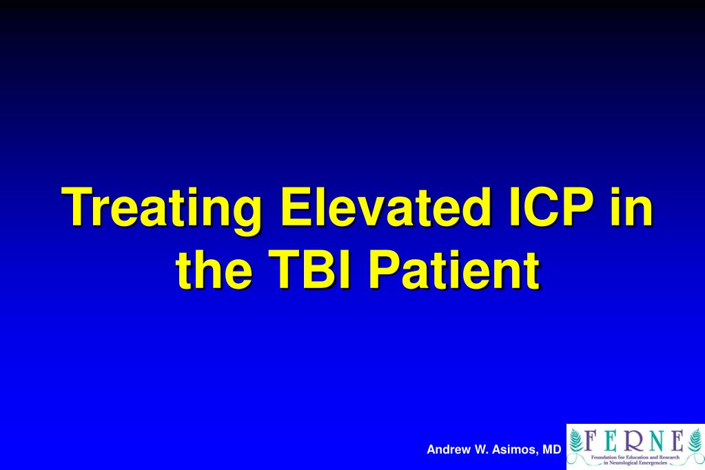 treating elevated icp in the tbi patient l.
