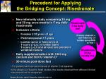 precedent for applying the bridging concept risedronate