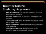 justifying slavery proslavery arguments