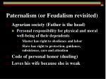 paternalism or feudalism revisited