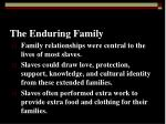 the enduring family