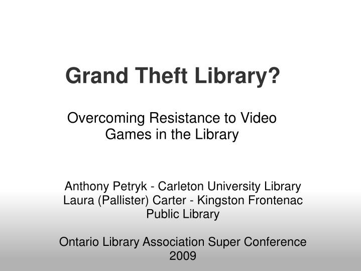 grand theft library n.
