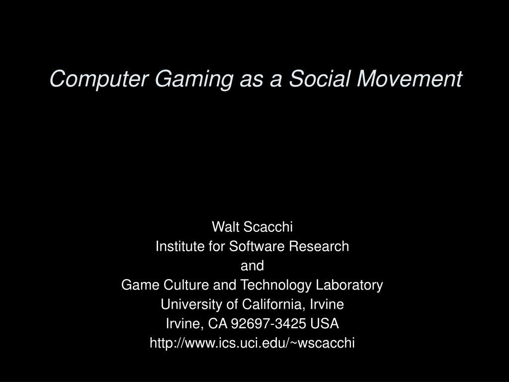 computer gaming as a social movement l.