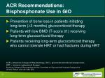 acr recommendations bisphosphonate use in gio