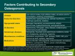 factors contributing to secondary osteoporosis