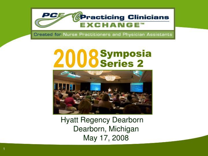 hyatt regency dearborn dearborn michigan may 17 2008 n.