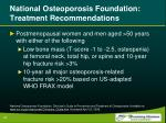 national osteoporosis foundation treatment recommendations