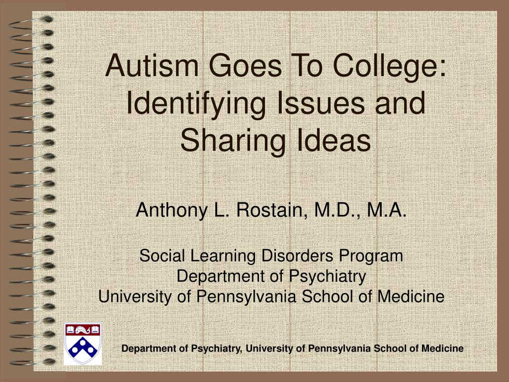 autism goes to college identifying issues and sharing ideas l.