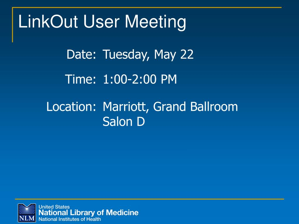 LinkOut User Meeting