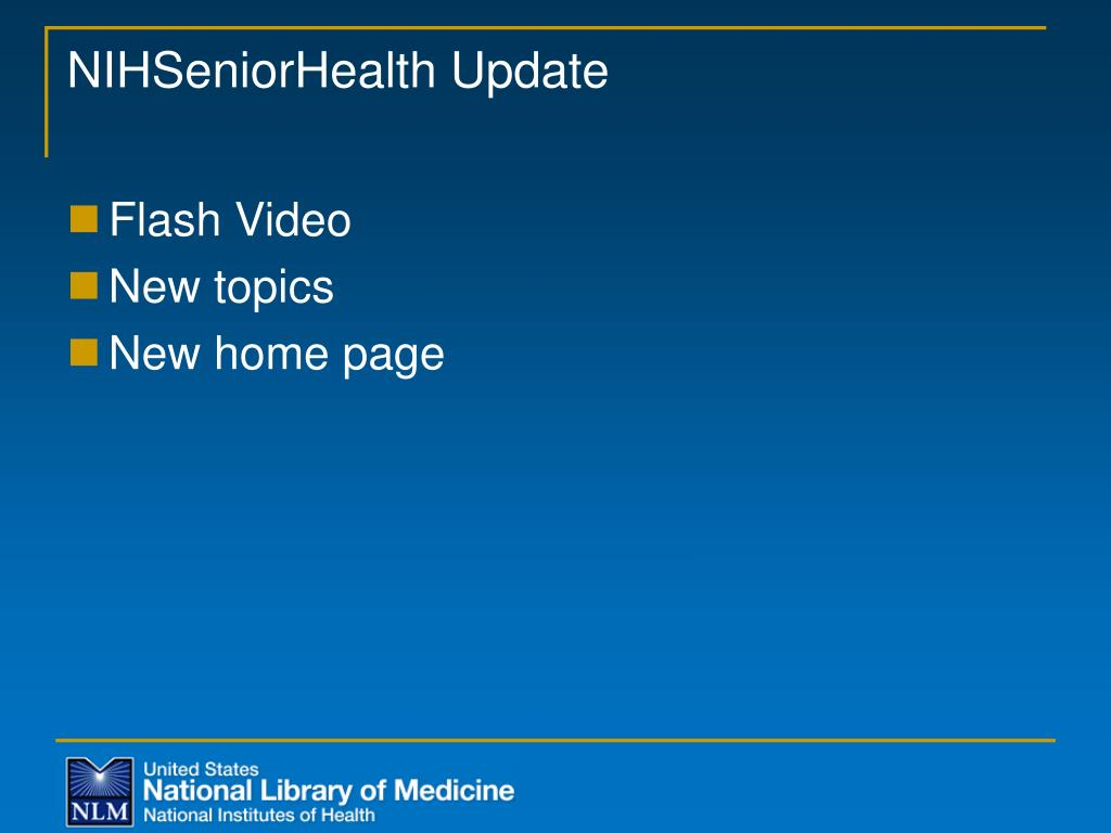 NIHSeniorHealth Update
