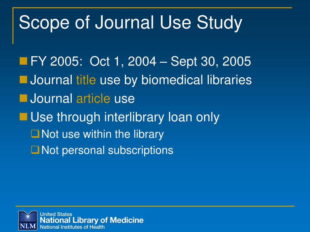 Scope of Journal Use Study