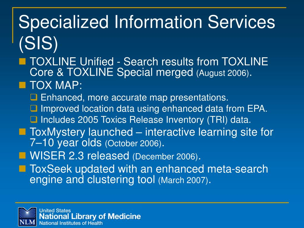 Specialized Information Services (SIS)