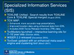 specialized information services sis