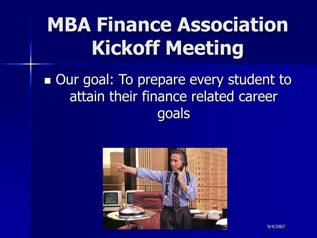 mba finance association kickoff meeting l.