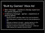 built by games xbox ad