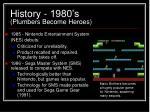 history 1980 s plumbers become heroes