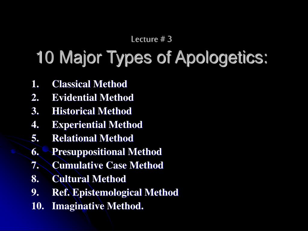 lecture 3 10 major types of apologetics l.