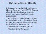 the falseness of reality