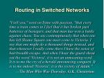 routing in switched networks