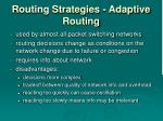 routing strategies adaptive routing