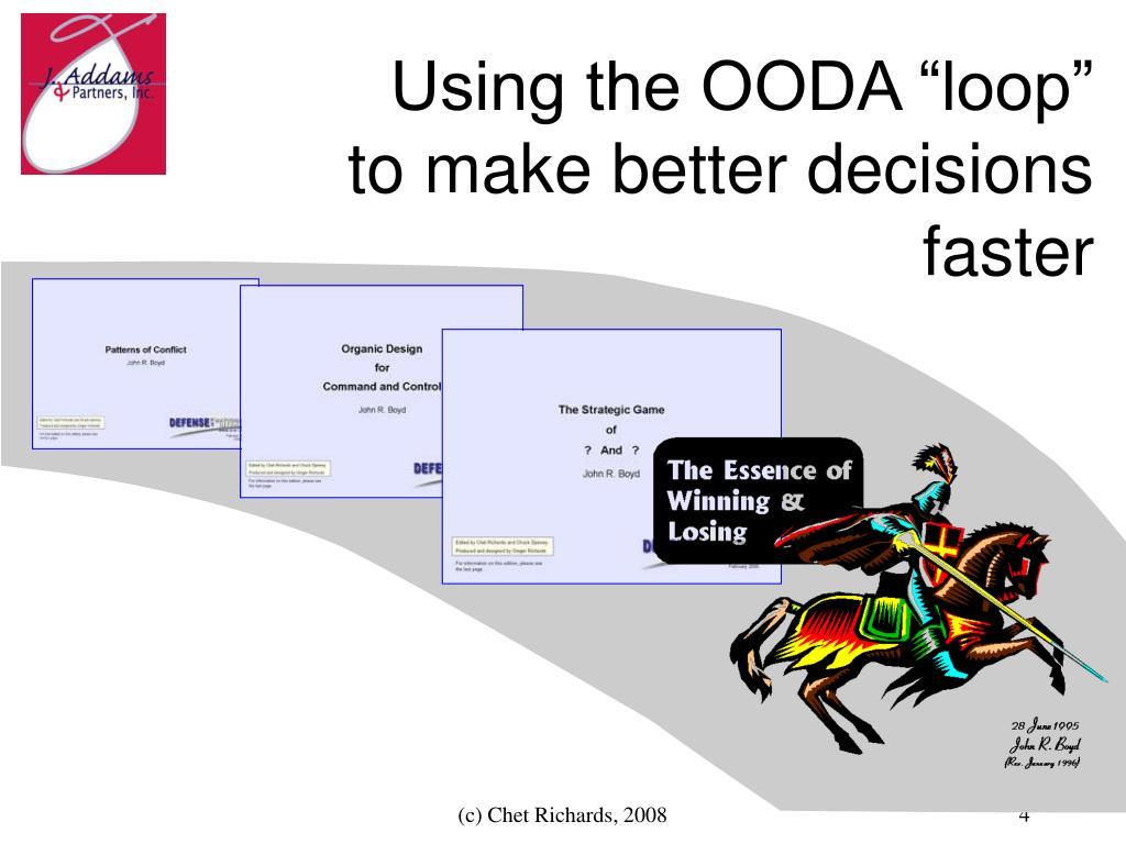 """Using the OODA """"loop"""""""