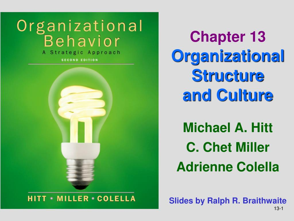 chapter 13 organizational structure and culture l.