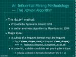 an influential mining methodology the apriori algorithm