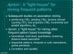 apriori a light house for mining frequent patterns