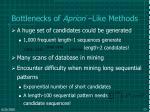 bottlenecks of apriori like methods