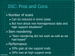 dic pros and cons
