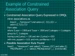 example of constrained association query