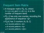 frequent item matrix