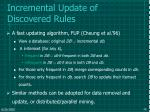 incremental update of discovered rules