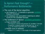 is apriori fast enough performance bottlenecks