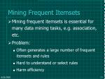 mining frequent itemsets
