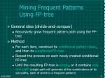 mining frequent patterns using fp tree