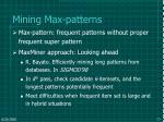 mining max patterns
