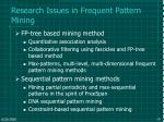 research issues in frequent pattern mining