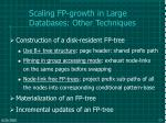scaling fp growth in large databases other techniques